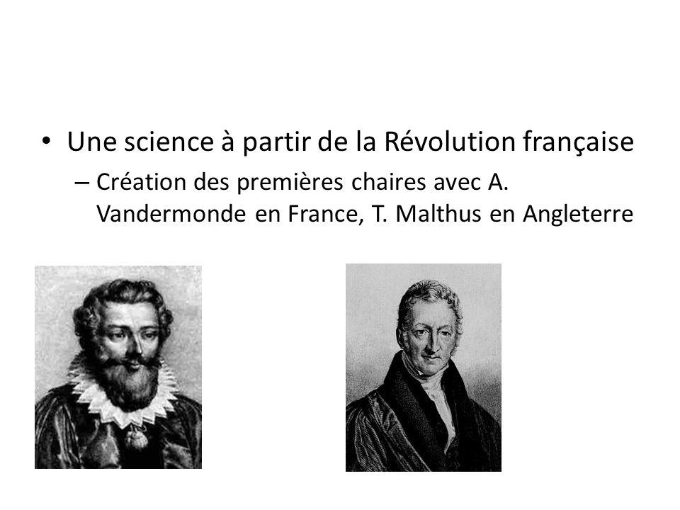 Une science à partir de la Révolution française – Création des premières chaires avec A.