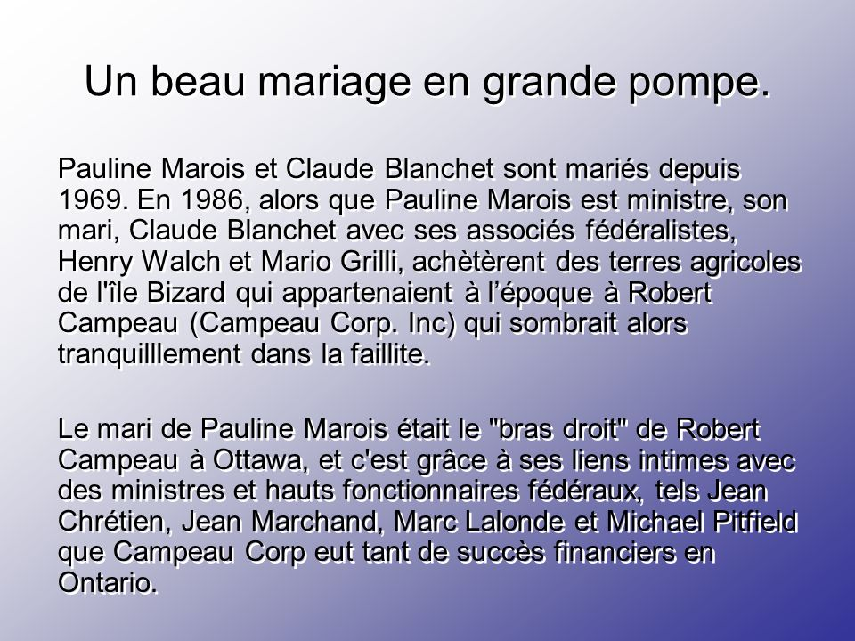 Un beau mariage en grande pompe.Pauline Marois et Claude Blanchet sont mariés depuis 1969.