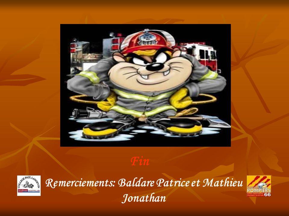 Fin Remerciements: Baldare Patrice et Mathieu Jonathan