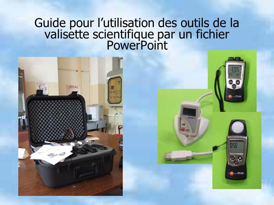Guide pour lutilisation des outils de la valisette scientifique par un fichier PowerPoint