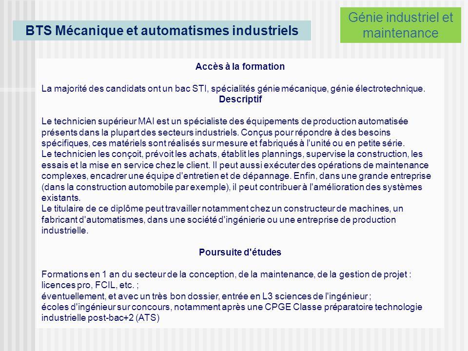 BTS Systèmes Electroniques Accès à la formation La majorité des candidats ont un bac STI, spécialité génie électronique.