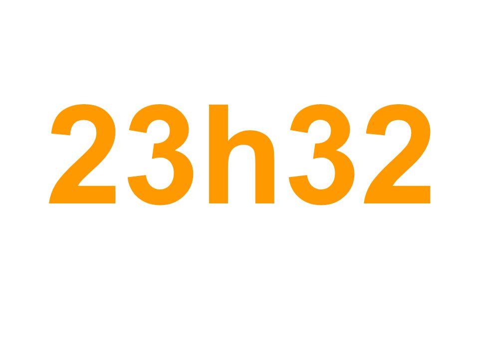 23h32