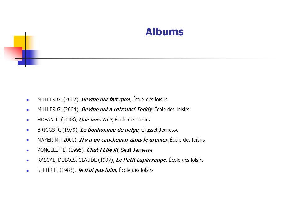 Albums MULLER G.(2002), Devine qui fait quoi, École des loisirs MULLER G.