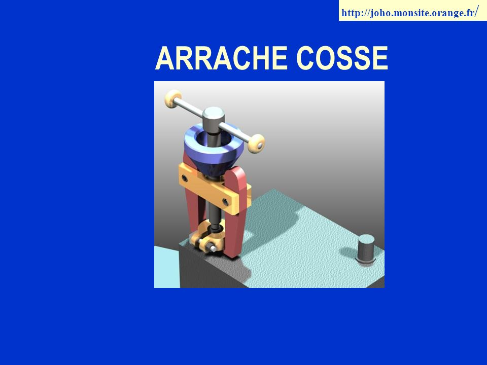 ARRACHE COSSE http://joho.monsite.orange.fr /