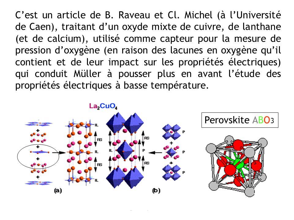 Cest un article de B. Raveau et Cl. Michel (à lUniversité de Caen), traitant dun oxyde mixte de cuivre, de lanthane (et de calcium), utilisé comme cap
