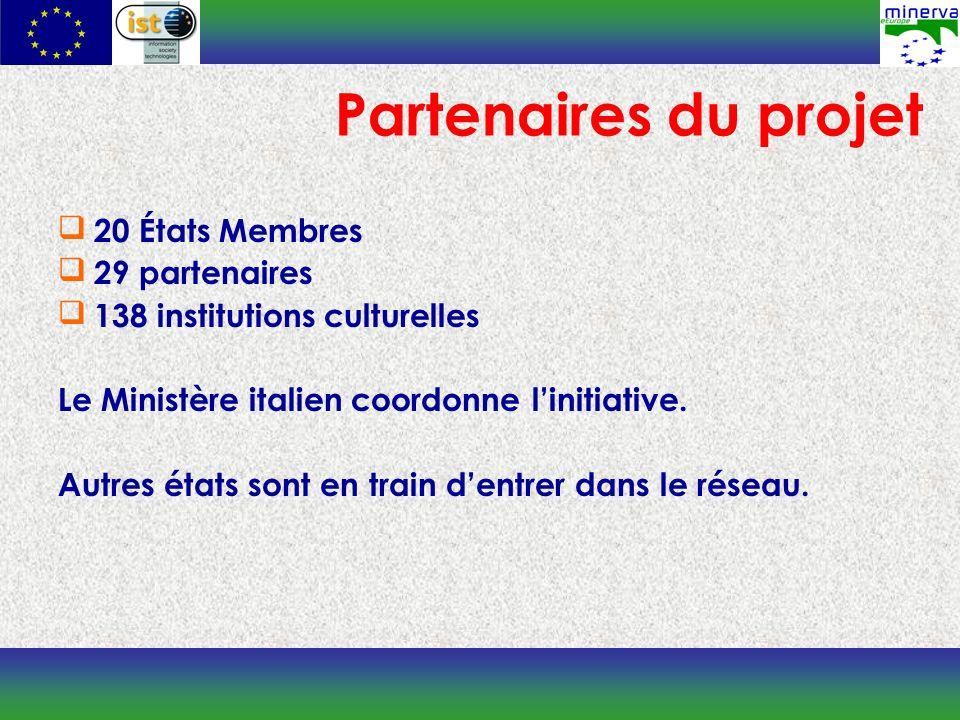Partenaires du projet 20 États Membres 29 partenaires 138 institutions culturelles Le Ministère italien coordonne linitiative.