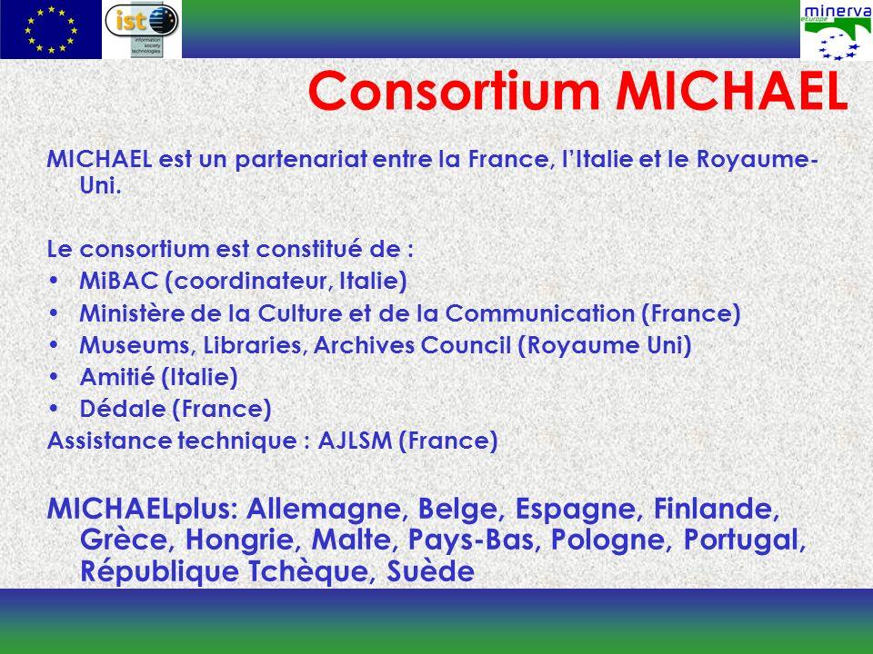 MICHAEL est un partenariat entre la France, lItalie et le Royaume- Uni.
