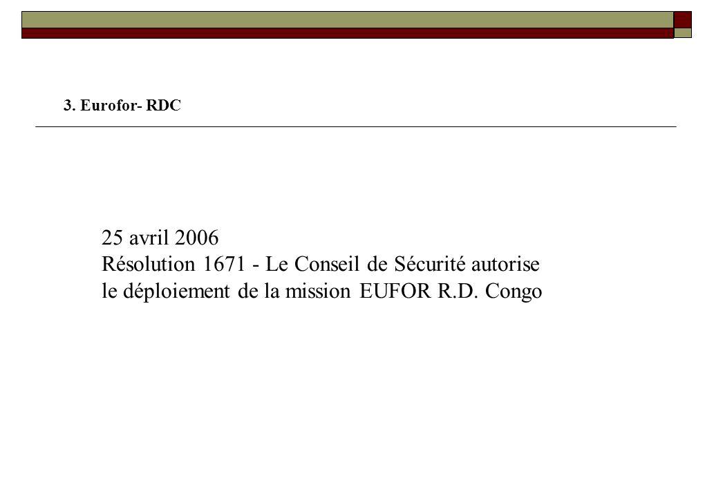 2. Le Projet « EUSEC - RDC » Mission de conseil et d'assistance en matière de réforme du secteur de la sécurité Objectifs: Appui technique et logistiq