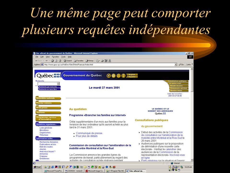 Une même page peut comporter plusieurs requêtes indépendantes
