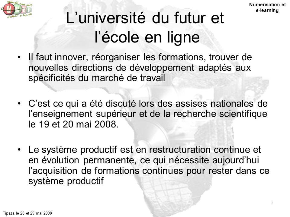 6 Luniversité du futur et lécole en ligne Il faut innover, réorganiser les formations, trouver de nouvelles directions de développement adaptés aux sp