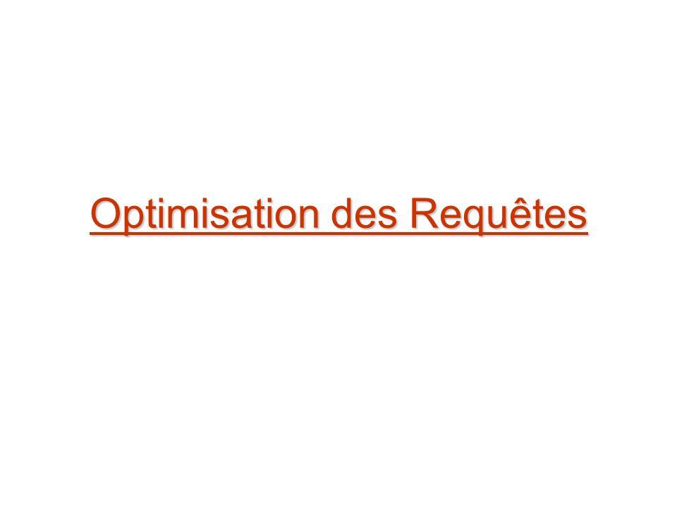 Optimisation des Requêtes