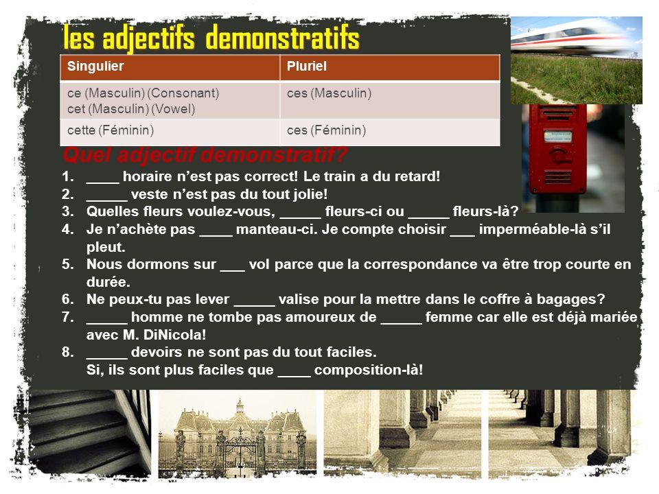 français 2 le 25-26 octobre 2011 ActivitéClasseur I. La gare et le train : Jouons maintenant ! II. Les adjectifs demonstratifs / Verbes –re: Un autre