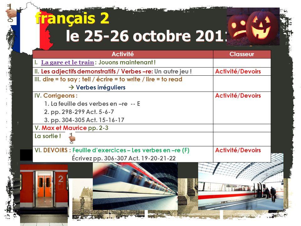 français 2 le 25-26 octobre 2011 ActivitéClasseur I.