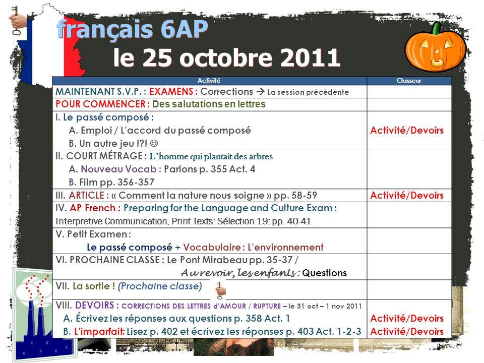 JE FAIS DES ANNONCES! français 2 / 5H / 6AP 1.français 5H / 6AP: Bulletin pour novembre (le 31 oct) 2.Société Honoraire de Français – Je dois parler a