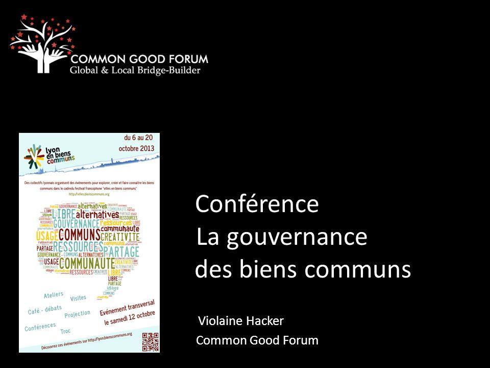 Conférence La gouvernance des biens communs Violaine Hacker Common Good Forum