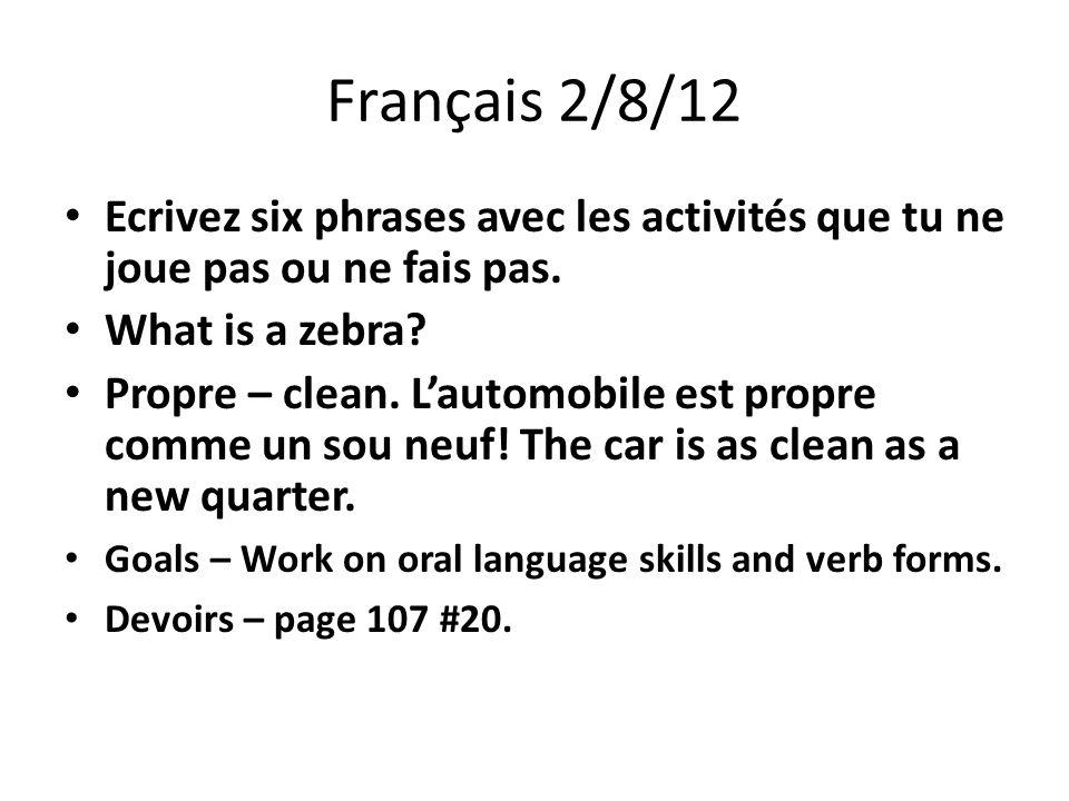 Français 2/9/12 Ouvrez vos livres á page 107.