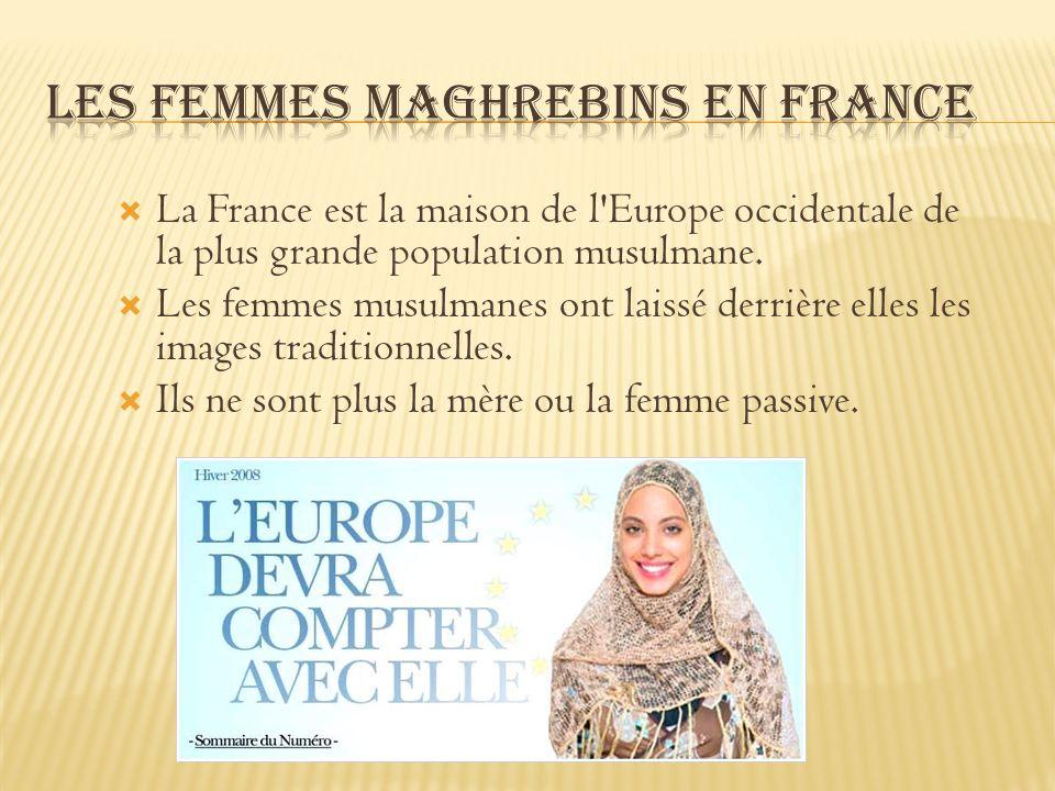 Les femmes musulmanes participent maintenant à des activités auxquelles elles n étaient pas autorisés avant.