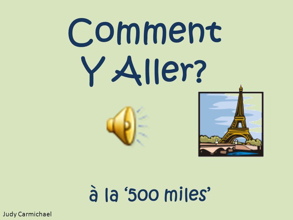 Comment Y Aller? à la 500 miles Judy Carmichael