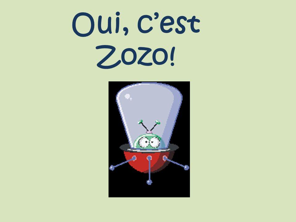 Oui, cest Zozo!