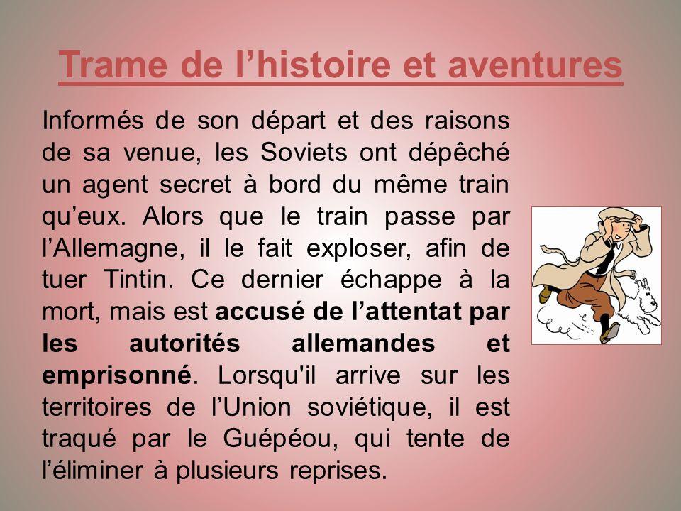 Résumé Dans cette aventure, Tintin est envoyé comme reporter du Petit Vingtième en Russie.