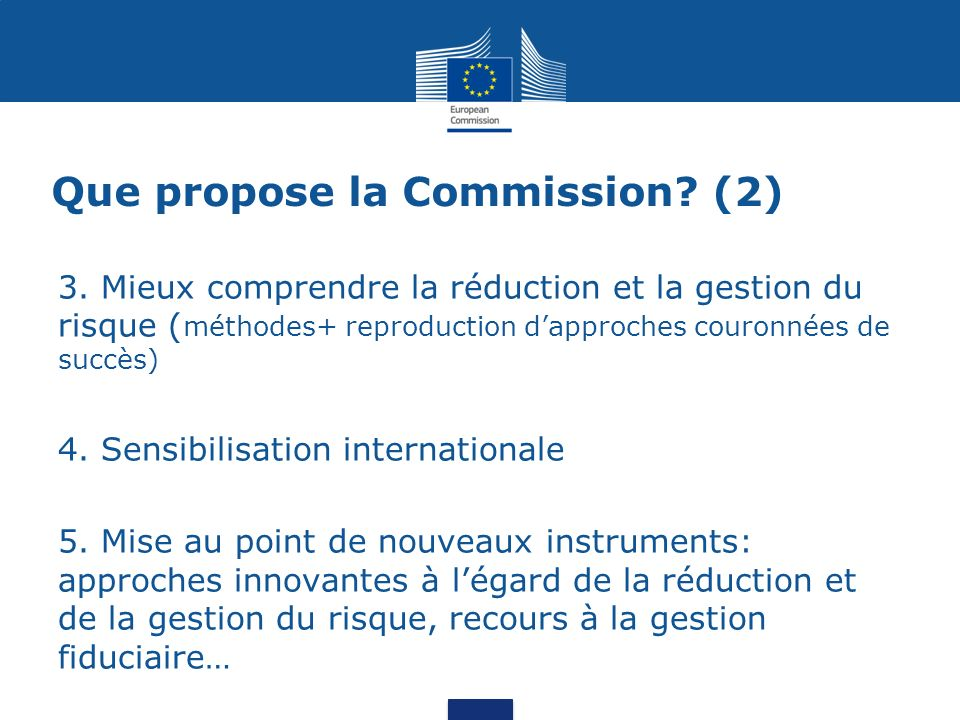 Que propose la Commission. (2) 3.