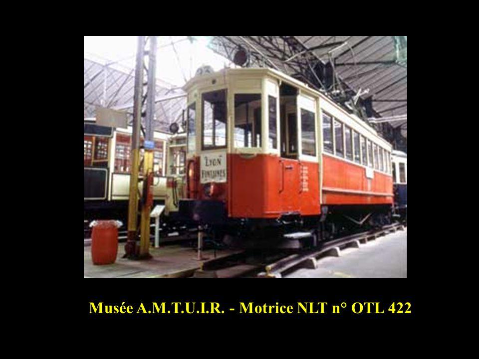 Motrice NLT « Chemin de fer » n° OTL 422 Cette motrice a circulé sur les lignes de louest lyonnais de 1912 à 1918 puis sur la ligne Lyon- Neuville « L