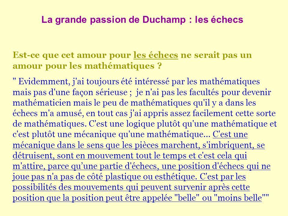 Est-ce que cet amour pour les échecs ne serait pas un amour pour les mathématiques ?