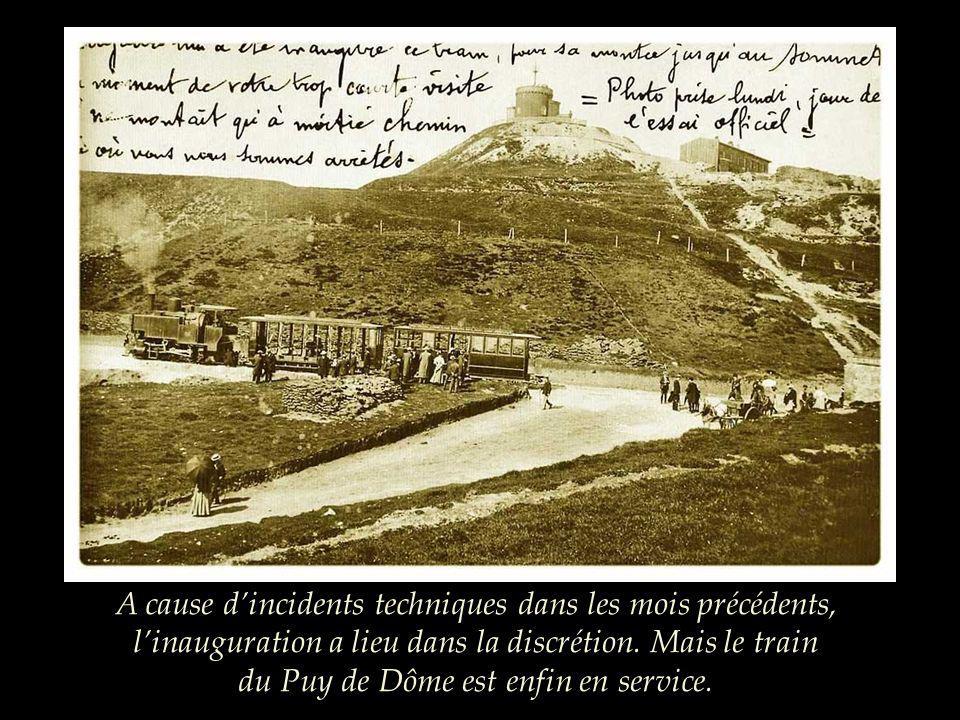 18 juillet 1907: « Nous commençons lascension et le spectacle devient prestigieux, cétait un émerveillement unanime et la locomotive Hanscotte nous co