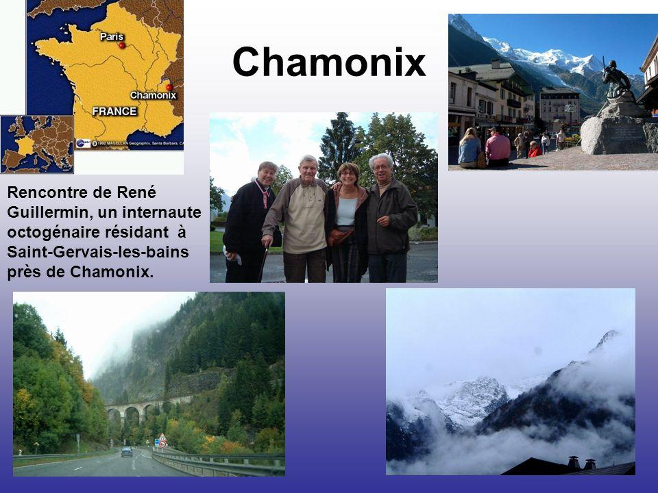 Chamonix Rencontre de René Guillermin, un internaute octogénaire résidant à Saint-Gervais-les-bains près de Chamonix.