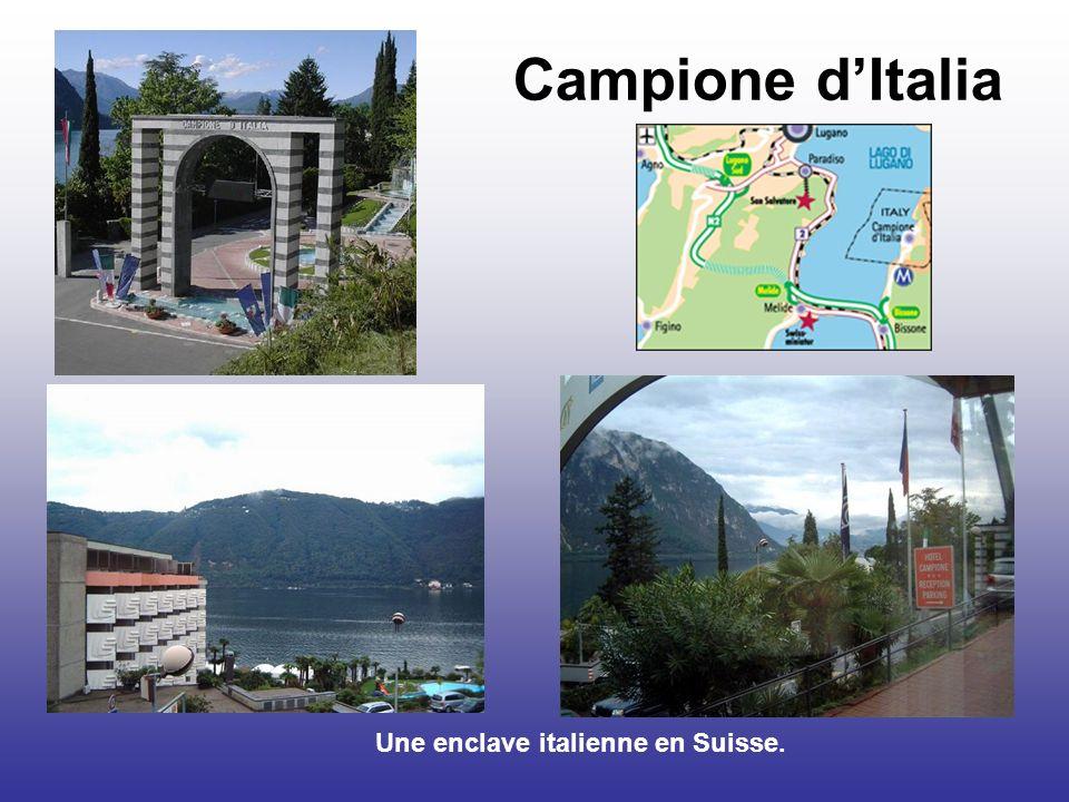 Campione dItalia Une enclave italienne en Suisse.