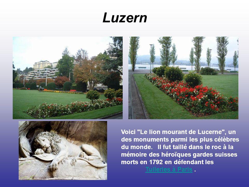 Luzern Voici Le lion mourant de Lucerne , un des monuments parmi les plus célèbres du monde.