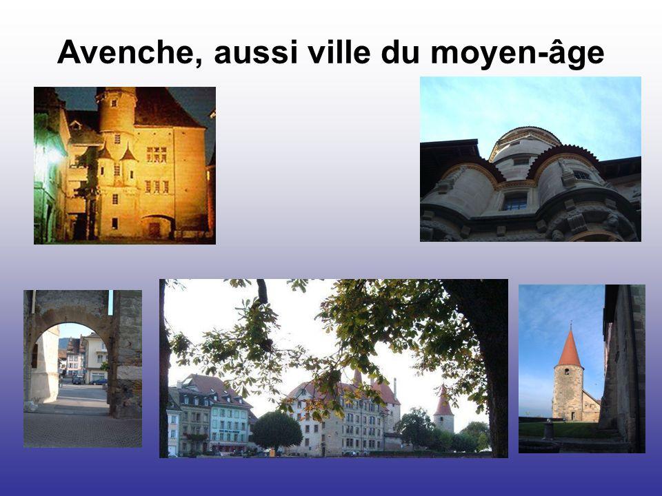 Avenche, aussi ville du moyen-âge