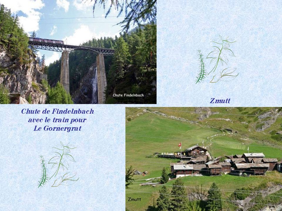 Zmutt Chute de Findelnbach avec le train pour Le Gornergrat