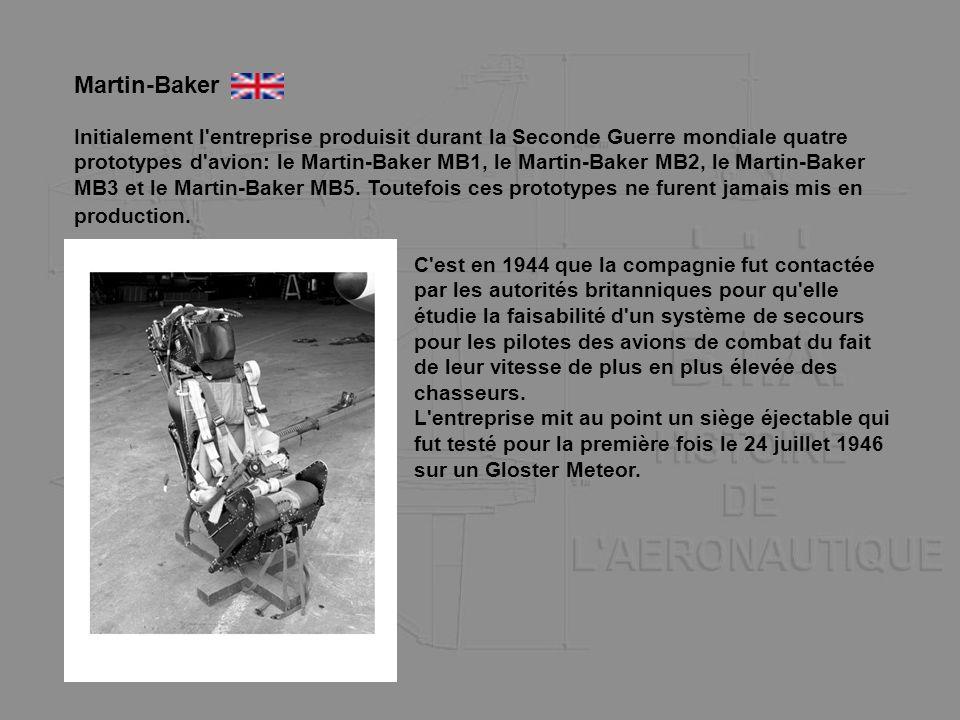 Initialement l'entreprise produisit durant la Seconde Guerre mondiale quatre prototypes d'avion: le Martin-Baker MB1, le Martin-Baker MB2, le Martin-B