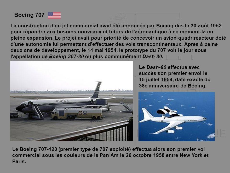 Boeing 707 La construction d'un jet commercial avait été annoncée par Boeing dès le 30 août 1952 pour répondre aux besoins nouveaux et futurs de l'aér