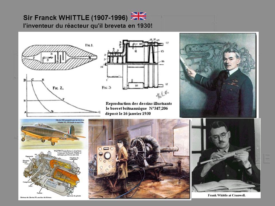 Sir Franck WHITTLE (1907-1996) l'inventeur du réacteur qu'il breveta en 1930!