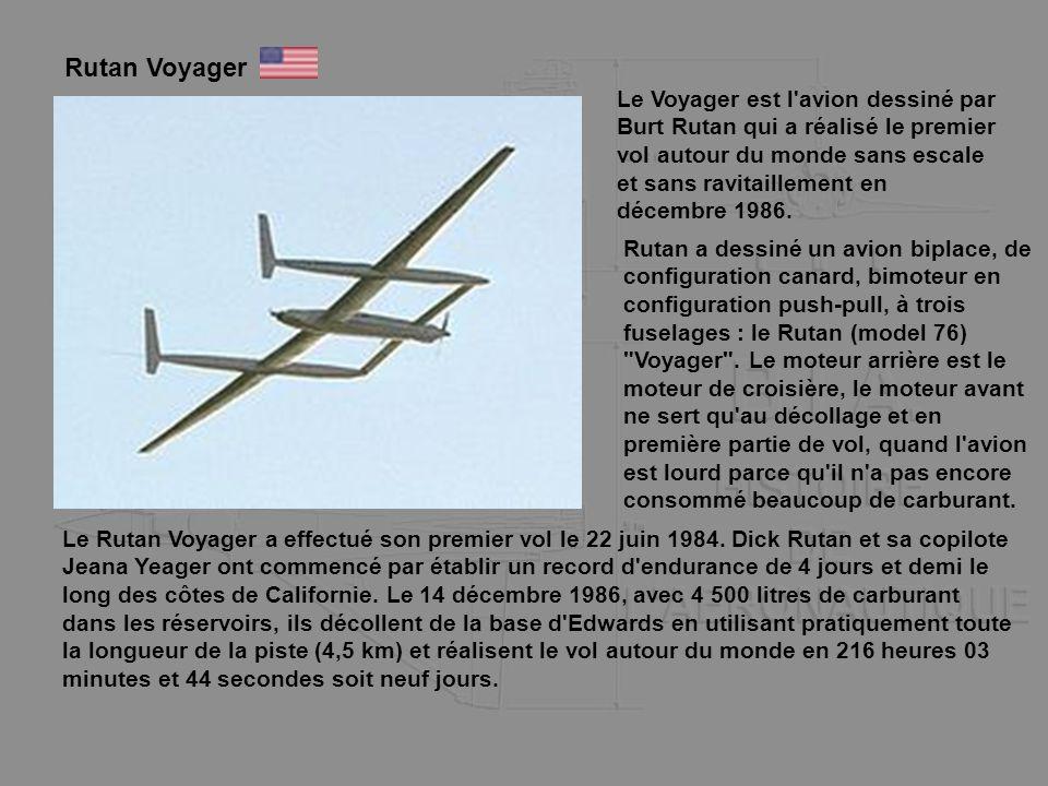 Rutan Voyager Le Voyager est l'avion dessiné par Burt Rutan qui a réalisé le premier vol autour du monde sans escale et sans ravitaillement en décembr