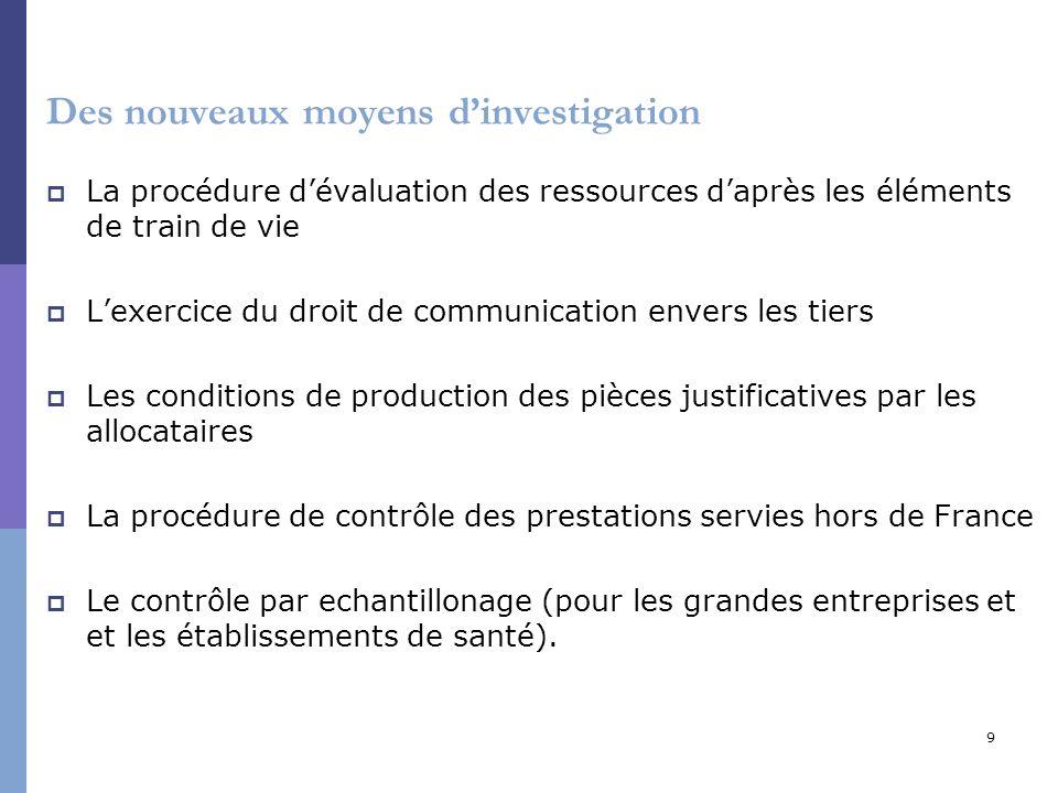 9 Des nouveaux moyens dinvestigation La procédure dévaluation des ressources daprès les éléments de train de vie Lexercice du droit de communication e