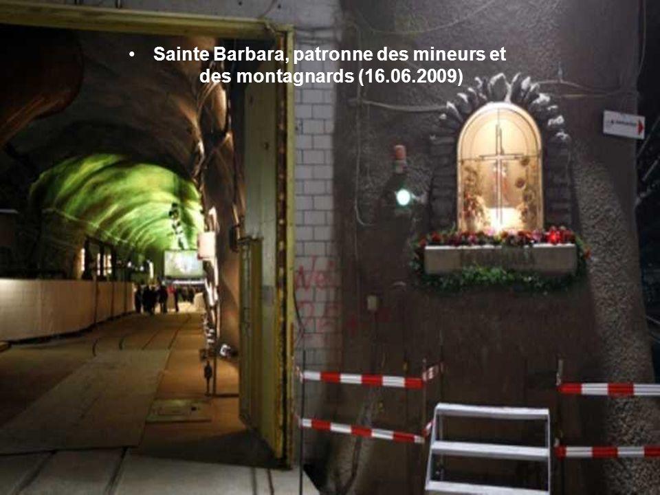 Sainte Barbara, patronne des mineurs et des montagnards (16.06.2009)