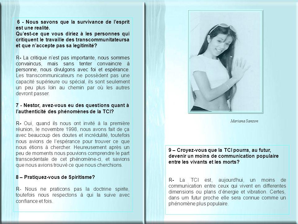 Mariana Sanzon 6 - Nous savons que la survivance de lesprit est une realité.
