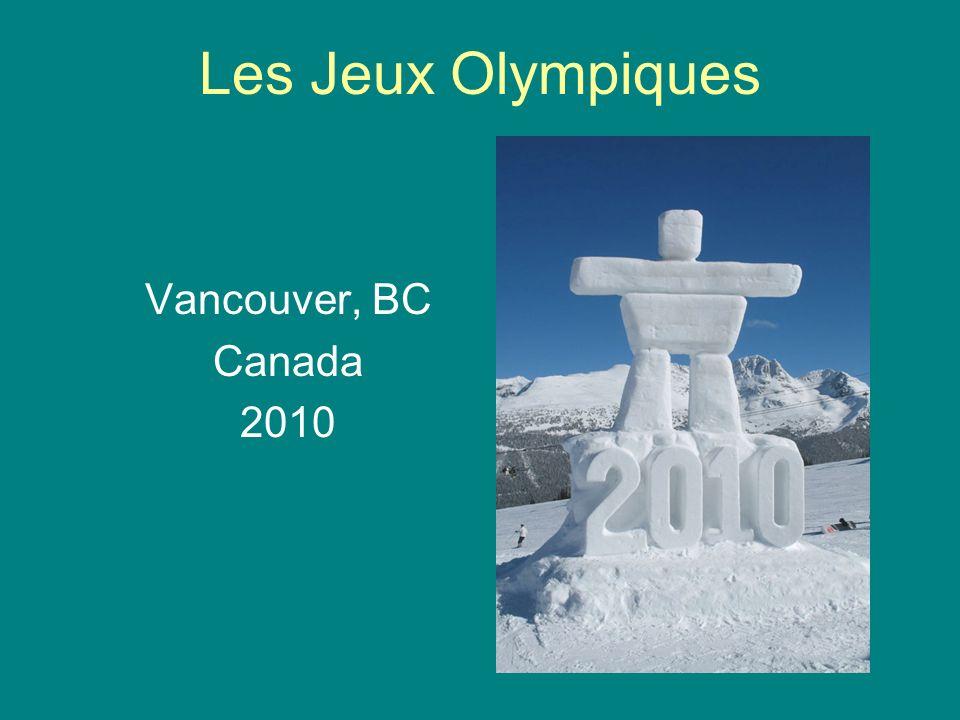 Les Jeux Olympiques Vancouver, BC Canada 2010