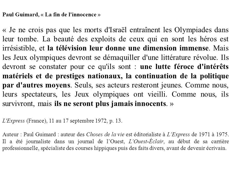 Paul Guimard, « La fin de l'innocence » « Je ne crois pas que les morts d'Israël entraînent les Olympiades dans leur tombe. La beauté des exploits de
