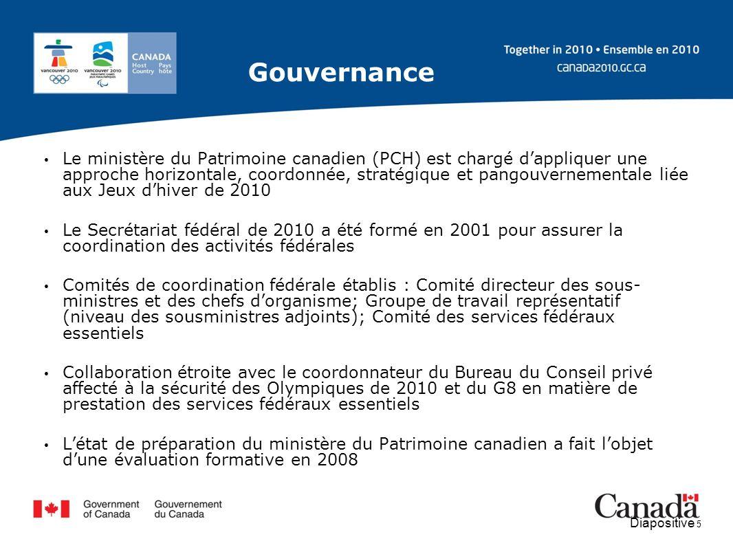 Diapositive 5 Le ministère du Patrimoine canadien (PCH) est chargé dappliquer une approche horizontale, coordonnée, stratégique et pangouvernementale