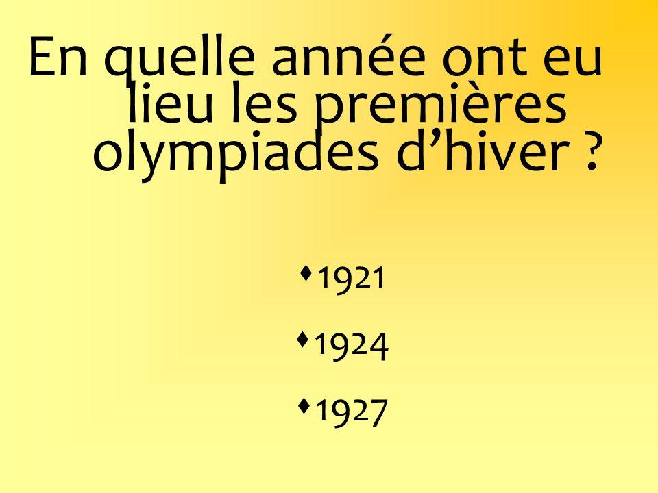 En quelle année ont eu lieu les premières olympiades dhiver ? 1921 1924 1927