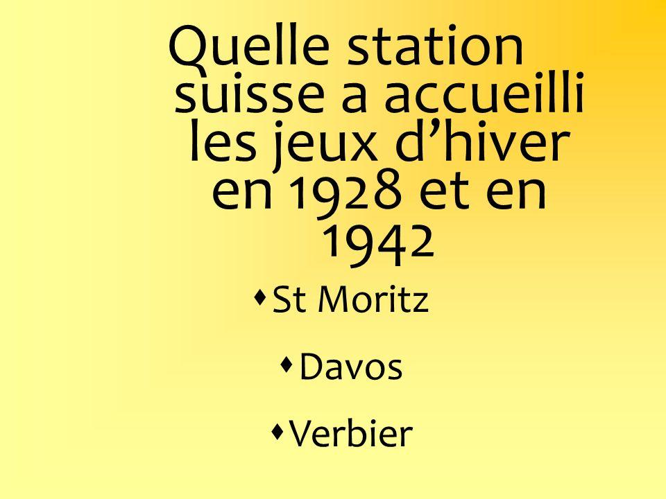 Quelle station suisse a accueilli les jeux dhiver en 1928 et en 1942 St Moritz Davos Verbier