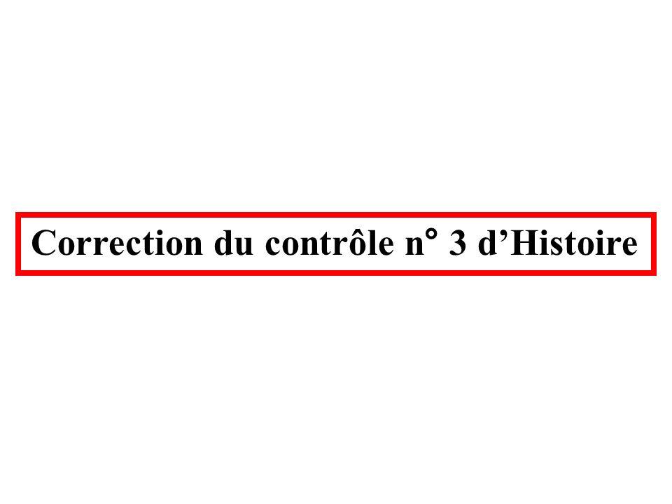 Correction du contrôle n° 3 dHistoire