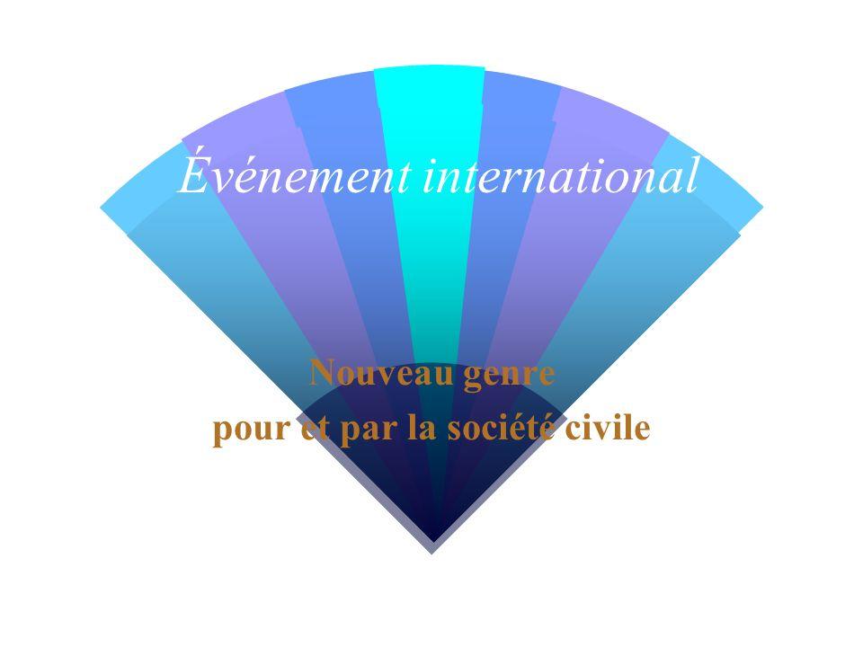 Événement international Nouveau genre pour et par la société civile