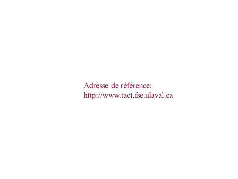 Équipe de coordination Société du Forum universel des cultures Adresse de référence: http://www.tact.fse.ulaval.ca
