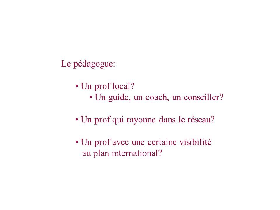 Équipe de coordination Société du Forum universel des cultures Le pédagogue: Un prof local.