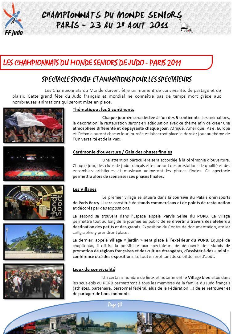 LES CHAMPIONNATS DU MONDE SENIORS DE JUDO - PARIS 2011 SPECTACLE SPORTIF ET ANIMATIONS POUR LES SPECTATEURS Les Championnats du Monde doivent être un